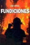 FUNDICIONES - 9788489656314 - JOSE APRAIZ BARREIRO