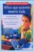 NIÑOS QUE QUIEREN TENERLO TODO - 9788489778214 - CAROLA SCHUSTER-BRINK