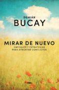 MIRAR DE NUEVO - 9788490569214 - DEMIAN BUCAY