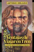 VENTAJAS DE VIAJAR EN TREN - 9788490661314 - ANTONIO OREJUDO