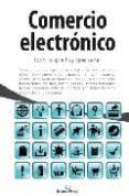 COMERCIO ELECTRONICO: TODO LO QUE HAY QUE SABER - 9788492573714 - VV.AA.