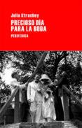 PRECIOSO DIA PARA LA BODA - 9788492865314 - JULIA STRACHEY