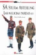 SA STURM ABTEILUNG: LAS MILICIAS PARDAS (II) - 9788493726614 - CARLOS JURADO CABALLERO