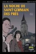 LA NOCHE DE SAINT-GERMAIN DES PRES - 9788496325814 - LEO MALET