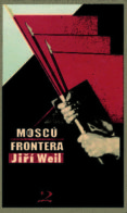 MOSCU FRONTERA - 9788496327214 - JIRI WEIL