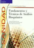 FUNDAMENTOS Y TECNICAS DE ANALISIS BIOQUIMICO (CICLOS FORMATIVOS SANIDAD) - 9788497323314 - VV.AA.