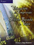 VALORACION DE EMPRESAS Y GESTION BASADA EN VALOR - 9788497325714 - ALFONSO A. ROJO RAMIREZ
