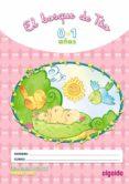 EL BOSQUE DE TÚO 0-1 EDUCACIÓN INFANTIL 0-2 AÑOS - 9788498770414 - VV.AA.