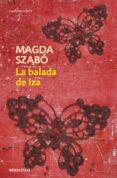 LA BALADA DE IZA - 9788499082714 - MAGDA SZABO
