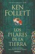 LOS PILARES DE LA TIERRA - 9788499086514 - KEN FOLLETT