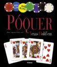 POQUER (TEXAS HOLD  EM) - 9788499281414 - VV.AA.