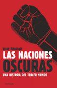 LAS NACIONES OSCURAS - 9788499421414 - VIJAY PRASHAD