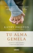 tu alma gemela (ebook)-kathy freston-9788499444314