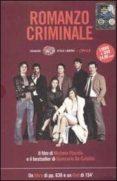 ROMANZO CRIMINALE. CON DVD. - 9788806184414 - GIANCARLO DE CATALDO