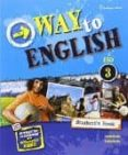 WAY TO ENGLISH 3 ESO STUDENT S BOOK MEC ED 2016 - 9789963516414 - VV.AA.