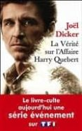 la vérité sur l affaire harry quebert-joël dicker-9791032102114
