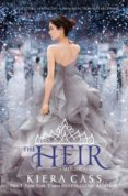 THE HEIR (THE SELECTION STORIES 4) - 9780007580224 - KIERA CASS