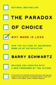 the paradox of choice : why more is less, revised edition-barry schwartz-9780062449924