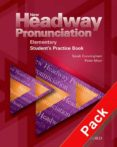 NEW HEADWAY ELEMENTARY PRONUNCIATION (PACK ACTIVITY BOOK AND AUDI O CD) - 9780194393324 - JOHN SOARS