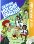HOLIDAY ENGLISH 5º PRIMARIA PACK 3ED CAST - 9780194546324 - VV.AA.
