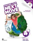MACMILLAN NEXT MOVE LEVEL 4 PUPIL S BOOK PACK (BRITISH EDITION) - 9780230466524 - VV.AA.