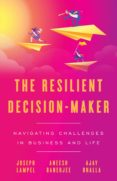 Libros en línea gratuitos en pdf para descargar THE RESILIENT DECISION-MAKER 9781544504124