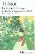 LA SONATE A KREUTZER-LE BONHEUR CONJUGAL-LE DIABLE - 9782070366224 - LEON TOLSTOI