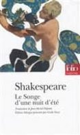 LE SONGE D UNE NUIT D ÉTÉ - 9782070424924 - WILLIAM SHAKESPEARE