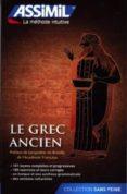 LE GREC ANCIEN - 9782700505924 - VV.AA.