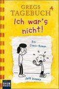 GREGS TAGEBUCH - ICH WAR S NICHT! - 9783843210324 - JEFF KINNEY