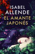 EL AMANTE JAPONES - 9788401015724 - ISABEL ALLENDE
