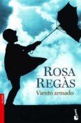 VIENTO ARMADO - 9788408071624 - ROSA REGAS