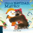 ¡FELIZ NAVIDAD, MAURO! (OSITO MAURO 8) - 9788414012024 - DAVID MELLING