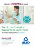 TECNICO EN CUIDADOS AUXILIARES DE ENFERMERIA DEL SERVICIO MURCIANO DE SALUD: TEMARIO PARTE ESPECIFICA (VOL. 3) - 9788414224724 - VV.AA.