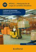 (I.B.D.)MANIPULACION CARGAS CON CARRETILLAS ELEVADORAS. INAQ0108 OPERACIONES AUXILIARES DE MANTENIMIENTO Y TRANSPORTE INTERNO     DE LA INDUSTRIA ALIMENTARIA - 9788415648024 - VICENTE GARCIA SEGURA