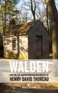 WALDEN (ED.200 ANIVERSARIO DEL NACIMIENTO DE HENRY DAVID THOREAU) - 9788416544424 - HENRY DAVID THOREAU