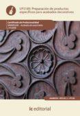 preparación de productos específicos para acabados decorativos. mamr0208 (ebook)-jordi juve udina-9788416629824