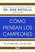 cómo piensan los campeones-bob rotella-9788416676224