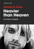 heavier than heaven (ebook)-charles r. cross-9788416709724