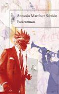 escaramuzas (ebook)-antonio martinez sarrion-9788420410524