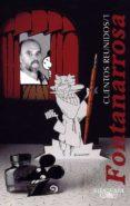 CUENTOS REUNIDOS - 9788420466224 - ROBERTO FONTANARROSA