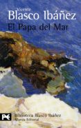 EL PAPA DEL MAR - 9788420633824 - VICENTE BLASCO IBAÑEZ