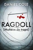 RAGDOLL (MUÑECO DE TRAPO) - 9788425356124 - DANIEL COLE