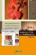 APRENDER INDESIGN CS4 CON 100 EJERCICIOS PRACTICOS - 9788426715524 - MEDIAACTIVE