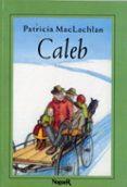 CALEB - 9788427932524 - PATRICIA MACLACHLAN