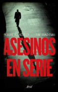asesinos en serie (ebook)-robert k. ressler-9788434404724
