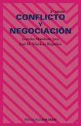 CONFLICTO Y NEGOCIACION (2ª ED.) - 9788436818024 - LOURDES MUNDUATE JACA