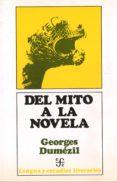 DEL MITO A LA NOVELA - 9788437503424 - GEORGES DUMEZIL