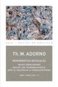 MONOGRAFIAS MUSICALES (OBRA COMPLETA, 13) - 9788446016724 - THEODOR W. ADORNO