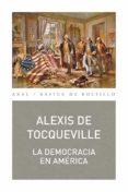 LA DEMOCRACIA EN AMERICA - 9788446025924 - ALEXIS DE TOCQUEVILLE